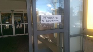 Not sure WHAT the reasoning would be for guns in IKEA???